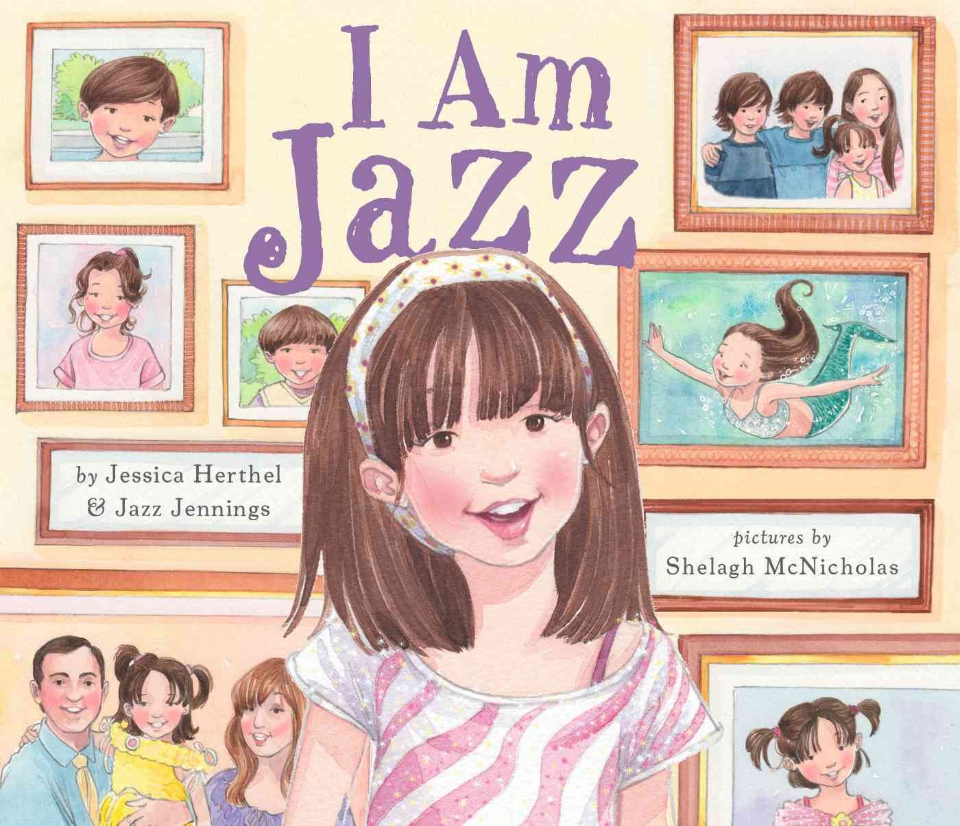 I Am Jazz By Herthel, Jessica/ Jennings, Jazz/ McNicholas, Shelagh (ILT)